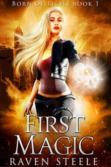 First Magic by Raven Steele