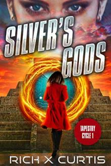Silver's Gods by Rich X Curtis