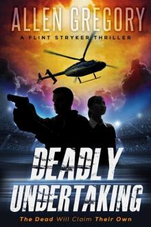 Deadly Undertaking by Allen Gregory
