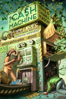 The Cash Machine by Dave Mason