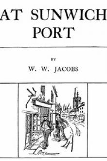 At Sunwich Port, Part 4. by W. W. Jacobs