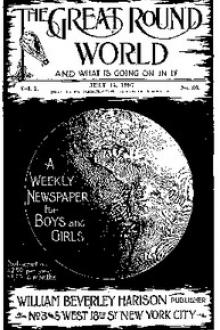The Great Round World and What Is Going On In It, Vol. 1, No. 36, July 15, 1897