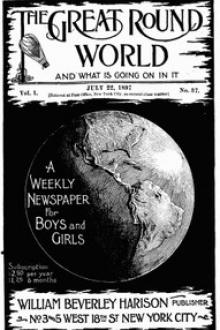 The Great Round World and What Is Going On In It, Vol. 1, No. 37, July 22, 1897