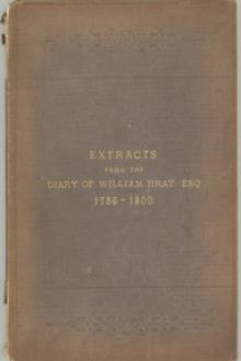Extracts from the Diary of William Bray by William Bray