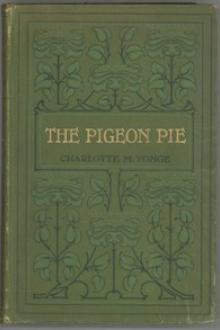 The Pigeon Pie by Charlotte Mary Yonge
