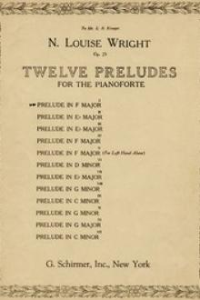 Twelve Preludes for the Pianoforte Op. 25 by Nannie Louise Wright