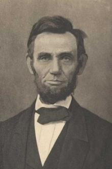The Papers And Writings Of Abraham Lincoln by Abraham Lincoln