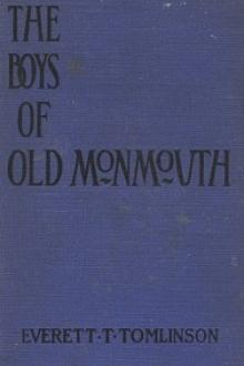 The Boys of Old Monmouth by Everett Titsworth Tomlinson