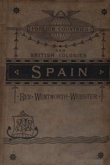 Spain by Wentworth Webster