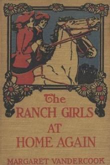 The Ranch Girls at Home Again by Margaret Vandercook