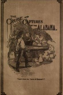 Cruise and Captures of the Alabama by Albert M. Goodrich