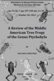 A Review of the Middle American Tree Frogs of the Genus Ptychohyla by William E. Duellman