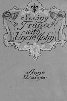 Seeing France with Uncle John by Anne Warner