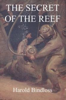 The Secret of the Reef by Harold Bindloss