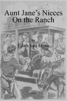Aunt Jane's Nieces on the Ranch by Lyman Frank Baum