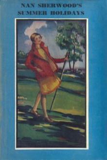 Nan Sherwood's Summer Holidays