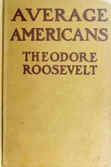 Average Americans by Theodore Roosevelt