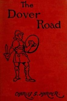 The Dover Road by Charles G. Harper