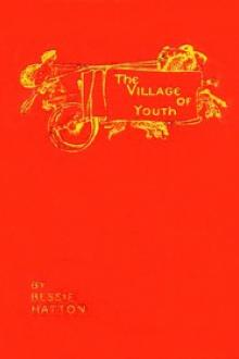 The Village of Youth by Bessie Hatton