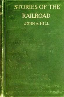 Stories of the Railroad by John A. Hill