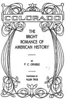 Colorado—The Bright Romance of American History