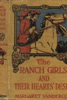The Ranch Girls and Their Heart's Desire by Margaret Vandercook