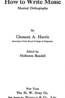 How to Write Music by Clement Antrobus Harris