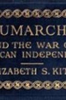 Beaumarchais and the War of American Independence, Vol