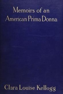 Memoirs of an American Prima Donna by Clara Louise Kellogg