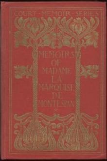 Memoirs of Madame la Marquise de Montespan — Complete