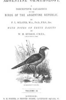 Argentine Ornithology, Volume 2 (of 2) by William Henry Hudson, Philip Lutley Sclater