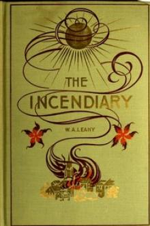 The Incendiary by William Augustine Leahy