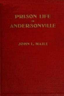 """Prison Life in Andersonville"" by John Levi Maile"