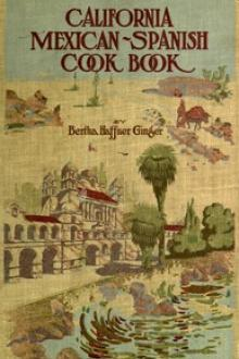 California Mexican-Spanish Cook Book by Bertha Haffner-Ginger