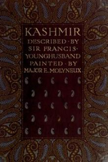 Kashmir by Sir Younghusband Francis Edward