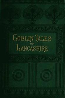 Goblin Tales of Lancashire by James Bowker