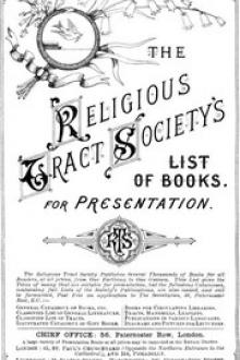 The Religious Tract Society Catalogue - 1889 by Great Britain. Privy Council