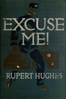 Excuse Me! by Rupert Hughes