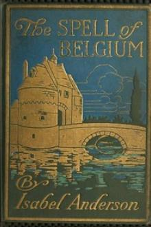 The Spell of Belgium by Isabel Anderson