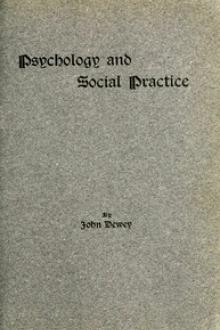 Psychology and Social Practice by John Dewey