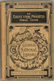An Essay Upon Projects by Daniel Defoe