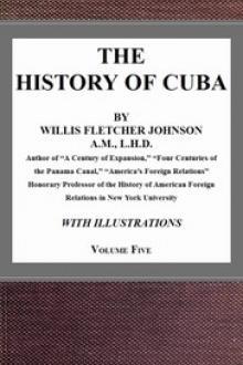 The History of Cuba, vol