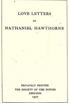 Love Letters of Nathaniel Hawthorne, Volume 1 by Nathaniel Hawthorne