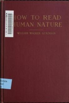 How to Read Human Nature by William Walker Atkinson
