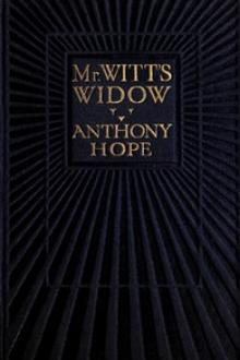 Mr. Witt's Widow by Anthony Hope