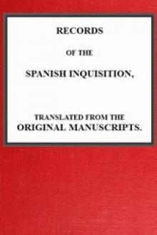 Records of the Spanish Inquisition by Andrew Dickson White