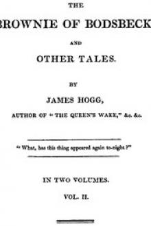 The Brownie of Bodsbeck, and Other Tales by James Hogg