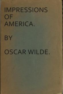 Impressions of America by Oscar Wilde