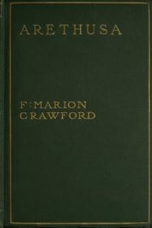 Arethusa by F. Marion Crawford