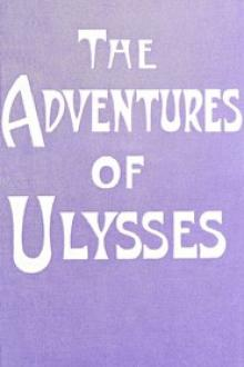 The Adventures of Ulysses the Wanderer by Guy Thorne, Homer